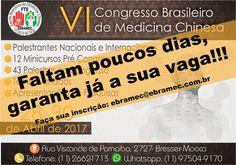 #VICONGRESSO #MEDICINACHINESA #PALESTRAS #MINICURSOS #28ABR #29ABR #30ABR #FACULDADEEBRAMEC #ULTIMASVAGAS  VI Congresso Brasileiro de Medicina Chinesa - Dias: 28, 29 e 30 de Abril.  Corra e garanta sua vaga!!!  E para outras informações e inscrições, ligue 0xx11 2662-1713 ou pelo whatsapp: 0xx11 97504-9170 ou através do e-mail: ebramec@ebramec.com.br.