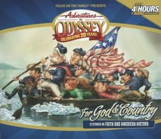 Adventures in Odyssey ® For God & Country More in Adventures in Odyssey Series Focus on the Family / 2008 / Compact disc Retail $24.99 plus $5.00 shipping and handling Product Descriptio These 12 epis