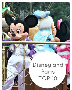 Top tips for making the most of Disneyland Paris includes favourite rides, meeting characters, fastpasses, early magic hours.