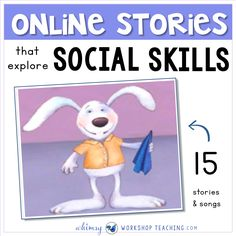 This is a list of 15 online stories to explore social skills and character development. There are also several songs to sing (Howard Wigglebottom)