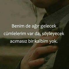 Benim de ağır gelecek cümlelerim var da, söyleyecek acımasız bir kalbim yok. #ozlu #sozler #mesajlar #alintilar #yazilar #cumleler #ozlusozler Wisdom Quotes, Book Quotes, Life Quotes, Sad Girl Photography, Most Beautiful Words, Good Sentences, Famous Words, Text Me, Islamic Quotes