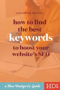 Resource to improve your Squarespace SEO – how to find great keywords. Click through to read how!   Hoot Design Co.