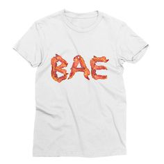 Bae Bacon – My Main Tees Bacon is BAE and that is all. This graphic shirt is… Dressed To The Nines, Graphic Shirts, Bacon, Shirt Designs, Tees, Breakfast, Mens Tops, How To Wear, Food