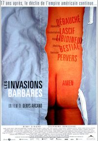 Poster for ' Les Invasions Barbares'.