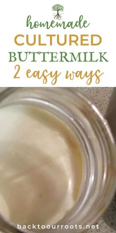 Have you ever thought about making your own homemade cultured buttermilk? It's very simple and I walk you through the process step-by-step. Buttermilk Recipes, Homemade Buttermilk, Homemade Cheese, Mason Jar Meals, Meals In A Jar, Natural Yeast Recipe, Make Your Own Buttermilk, Cultured Buttermilk, Bread Starter