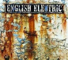 English Electric ~ Big Big Train