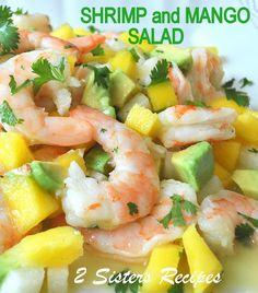 Zesty Lemon Shrimp and Mango Salad - 2 Sisters Recipes by Anna and Liz Shrimp Mango Salad, Seafood Salad, Seafood Dishes, Seafood Recipes, Cooking Recipes, Shrimp Salads, Seafood Meals, Brunch Recipes, Fish Recipes