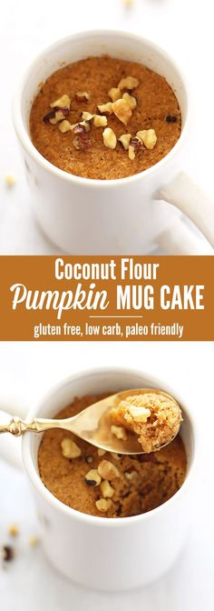 Coconut Flour Pumpki Coconut Flour Pumpkin Spice Mug Cake - this healthy and delicious dessert recipe takes only 5 minutes to make! PERFECT to quickly satisfy sweet cravings with REAL food ingredients. This recipe is gluten free, low carb and paleo frien Paleo Dessert, Dessert Sans Gluten, Low Carb Desserts, Healthy Sweets, Low Carb Recipes, Real Food Recipes, Delicious Desserts, Dessert Recipes, Vegan Recipes