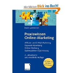 Praxiswissen Online-Marketing: Affiliate- und E-Mail-Marketing, Keyword-Advertising, Online-Werbung, Suchmaschinen-Optimierung   #business www.rx4gigs.com