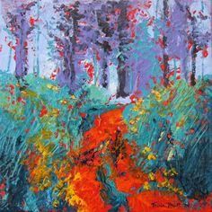 "Tricia Reust  ""The Path"" Acrylic  30 by 30 cms"