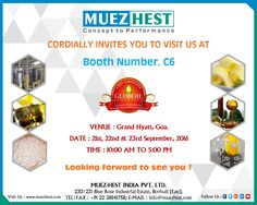 Muez Hest India Pvt Ltd participating in #Globoil Exhibition which is held in 21st, 22nd, 23rd September 2016 at Grand Hyatt Goa, #India. #GloboilIndia2016 would be organizing Conference and Exhibition on the Vegetable Oil and Related Industries and Services. Muez-Hest would be participating as a Silver Sponsor and Exhibitor on Booth No. 37 on for its Project and Product Engineering Services for Edible Oils and Oleo Chemicals sector. We cordially invite you to join us at our Booth No. 37…