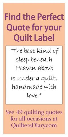 Quilting Quotes for quilt labels and more.