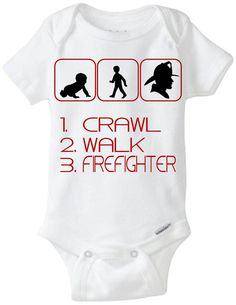 "Firefighter / Fireman Baby Gift Onesie: Great for any new parent who is a Firefighter / Fireman / Fire man / Fire Woman - ""Crawl Walk Firefighter"" Shown in dark red, but available in any color! Great for any new mom or new dad who is a First Responder / 1st Responder.  Customize by adding baby's name!  Available in Preemie Sizes!  Available Here: www.etsy.com/shop/LittleFroggySurfShop"