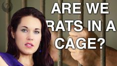 The Rat Cage  (And How to Get Out of It) -Teal Swan -