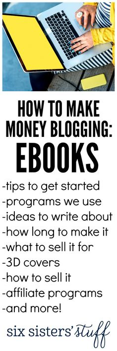 How to make money blogging with eBooks - tips and tricks from SixSistersStuff.com