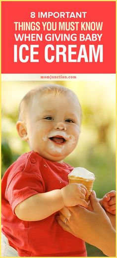 A baby eating ice cream is adorable to watch. Read our post and learn how to introduce it. The tips surely help you give the ice cream rightly for your baby.