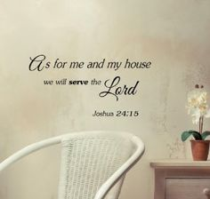 As for me and my house, we will serve the Lord Vinyl wall art Inspirational quotes and saying home decor decal sticker steamss