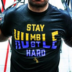 Stay Humble, Hustle Hard. www.jekyllhydeapparel.com