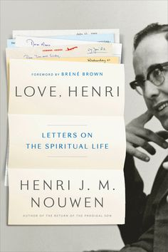 "Read ""Love, Henri Letters on the Spiritual Life"" by Henri J. Nouwen available from Rakuten Kobo. Seven million copies of his books in print! This collection of over 100 unpublished letters from the bestselling author . Spiritual Advisor, Spiritual Life, New Books, Good Books, Books To Read, Wounded Healer, Catholic Books, Book Cover Design, Book Design"
