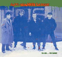 Anti-Nowhere League - We Are...The League [UK/1982]....Classic Punk