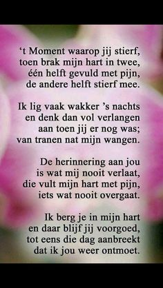 E-mail - Geke bosch van den - Outlook Love Words, Beautiful Words, Sad Quotes, Love Quotes, Loosing Someone, I Miss My Sister, Verse, In Loving Memory, Wisdom