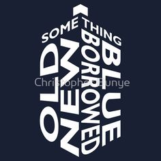 TARDIS White Wedding Quote T-Shirts & Hoodies by Christopher Bunye | Redbubble - doctor who shirt -