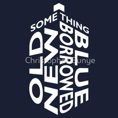 TARDIS White Wedding Quote T-Shirts & Hoodies by Christopher Bunye | Redbubble - doctor who shirt -