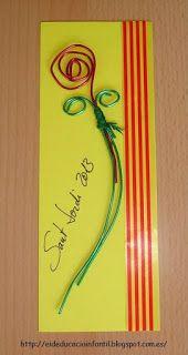 EI D' EDUCACIÓ INFANTIL: PUNT DE LLIBRE Rose Crafts, Diy And Crafts, Saint George, Conte, Bookmarks, Crafty, Cards, Barcelona, Roses