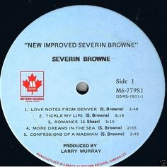 Severin Browne - New Improved Severin Browne CANADA 1974 Lp near mint CountryRoc