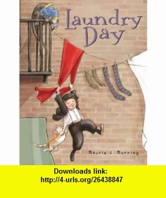 Laundry Day (9780547241968) Maurie J. Manning , ISBN-10: 0547241968  , ISBN-13: 978-0547241968 ,  , tutorials , pdf , ebook , torrent , downloads , rapidshare , filesonic , hotfile , megaupload , fileserve