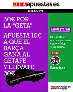 el forero jrvm y todos los bonos de deportes: marca apuestas megacuota Barcelona vs Getafe liga ...