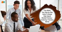 Free #ebook - Your Step By Step #Guide to Design High-Impact #Blended #Training Programs