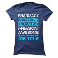 """NEW-Pharmacy Technician_""""Special Shirt For Pharmacy Technician _ Wear this shirt with pride """""""
