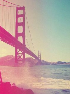 I want to go to San Fransisco and see the golden gate bridge... There's something about it