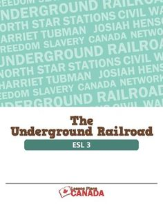 The Underground Railroad (ESL 3)