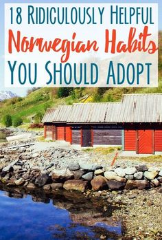 (for Personal Development, Happiness) by @heartmybackpack 18 Ridiculously Helpful #Norwegian #Habits You Should Adopt. There are some things Scandinavians just do right. via @topupyourtrip