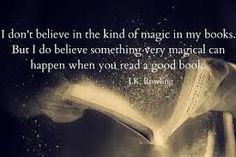 Reading is magic.