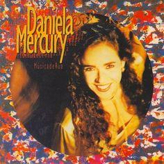 1994, Música de Rua, Daniela Mercury