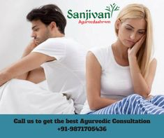 Ayurvedic medicines naturally treat body ailments, rejuvenate and restore energy with hormonal balance. Regular consultation with the sexologist and mutual cooperation between the partners is advised to get a better understanding of disease and its treatment.