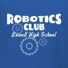18 Best Robotics Club T Shirt Designs Images On Pinterest Custom