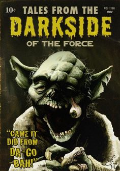 Zombie Yoda: Tales from the Darkside of the Force Star Wars Halloween, Star Wars Poster, Star Wars Art, Star Trek, Starwars, Saga, Zombie Art, Zombie Pics, Tumblr