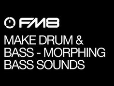 NI FM 8: Drum  Bass (Part 3): Morphing Bass Patch