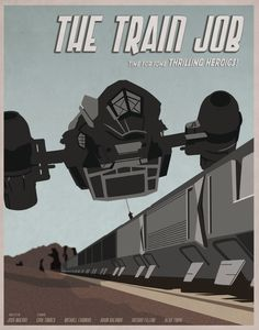 The Train Job - Firefly Illustrated Poster. $12.00