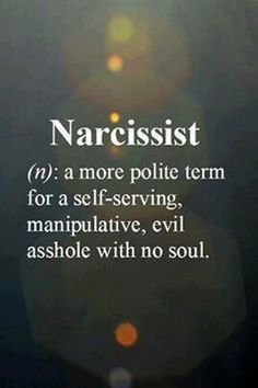 Narcissist yep. Keep away from these toxic so called friends