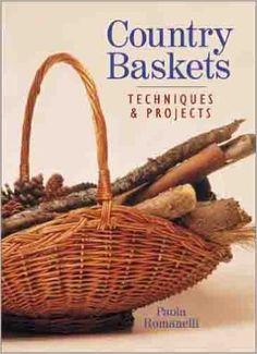 Country Baskets: Techniques & Projects   https://www.amazon.com/dp/0806958774?m=null.string&ref_=v_sp_detail_page