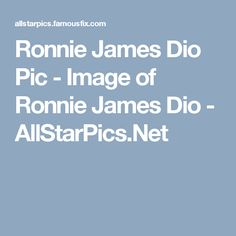 Ronnie James Dio Pic - Image of Ronnie James Dio - AllStarPics.Net