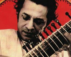 """""""Pop changes week to week, month to month. But great music is like literature.""""       Ravi Shankar     (1920-2012)"""