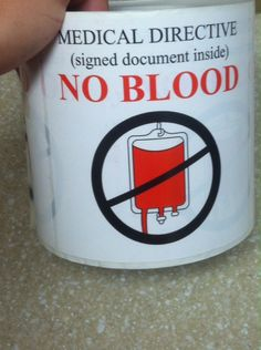 Some hospitals are getting giant 'No Blood' stickers to put on JW patient charts.