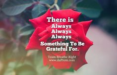 Remember, the more you are THANKFUL, The more you will get from life.  So, Be Grateful for whatever you have.  Team Breathe Right www.daPrem.com  #yoga #nature #meditation #breathe #Right #BreatheRight #Dreams #Passion #Beginning #Love #SUccessfullife #Vaastu #Fengshui #ProfPrem #Lifecoach #Professional #CheifBeliefOfficer #Quote #Word #Loveseminar #Video #Happiness #Care #Quoteoftheday