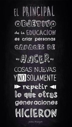Encuentra inspiración para este regreso a clases con estas frases Best Quotes, Love Quotes, Inspirational Quotes, Jean Piaget, Coaching, Teachers' Day, More Than Words, Spanish Quotes, Inspire Me